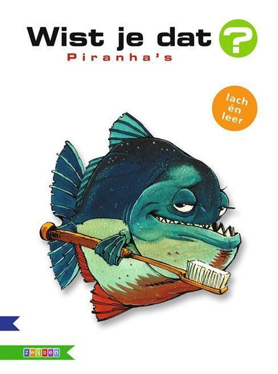 Wist je dat? - Piranhas - Alain M. Bergeron  