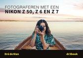 Fotograferen met een Nikon Z 50, Z 6 en Z 7