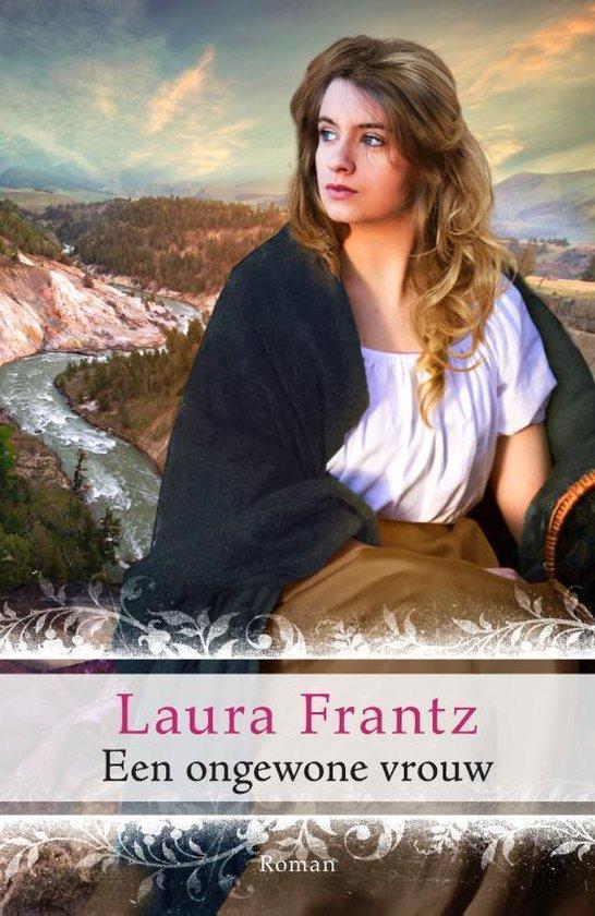 Een ongewone vrouw - Laura Frantz |