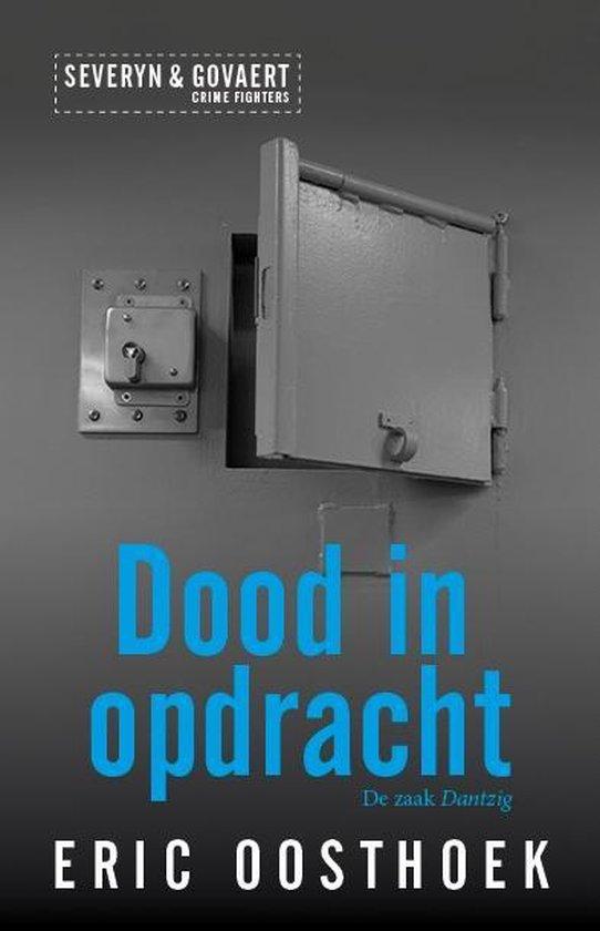Severyn & Govaert 2 - Dood in opdracht - Eric Oosthoek | Fthsonline.com