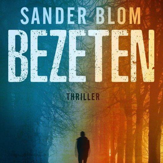 Bezeten - Sander Blom |