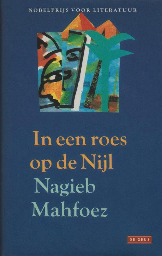 In een roes op de nijl - Nagieb Mahfoez |