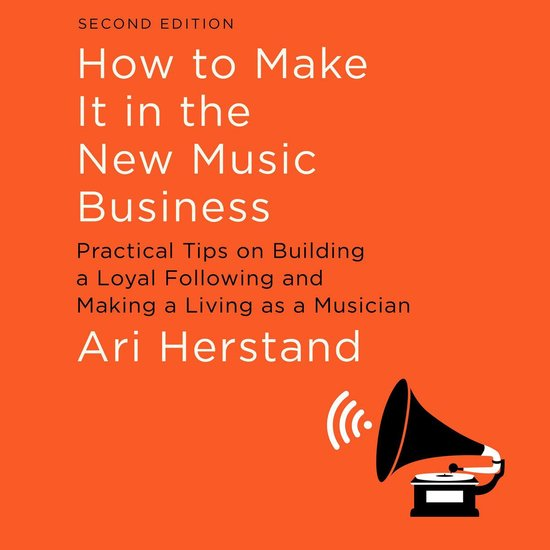 Afbeelding van How To Make It in the New Music Business