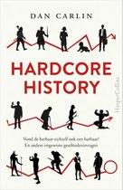 Boek cover Hardcore History van Dan Carlin (Paperback)