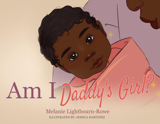 Boek cover Am I Daddys Girl? van Melanie Lightbourn-Rowe (Onbekend)