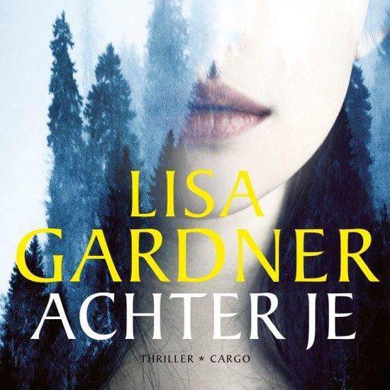 Achter je - Lisa Gardner |