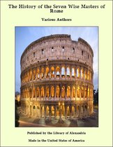 The History of the Seven Wise Masters of Rome