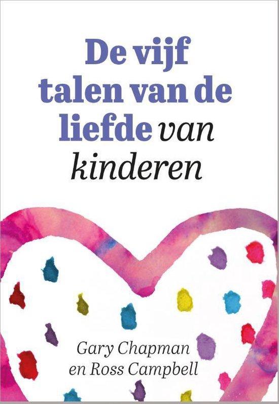 Boek cover De vijf talen van de liefde van kinderen van Gary Chapman (Paperback)