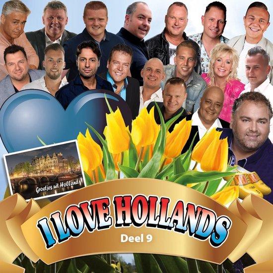 I Love Hollands Deel 9