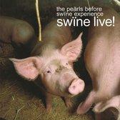Swine Live!