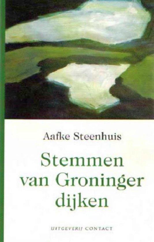 Stemmen Van Groninger Dijken - Aafke Steenhuis |
