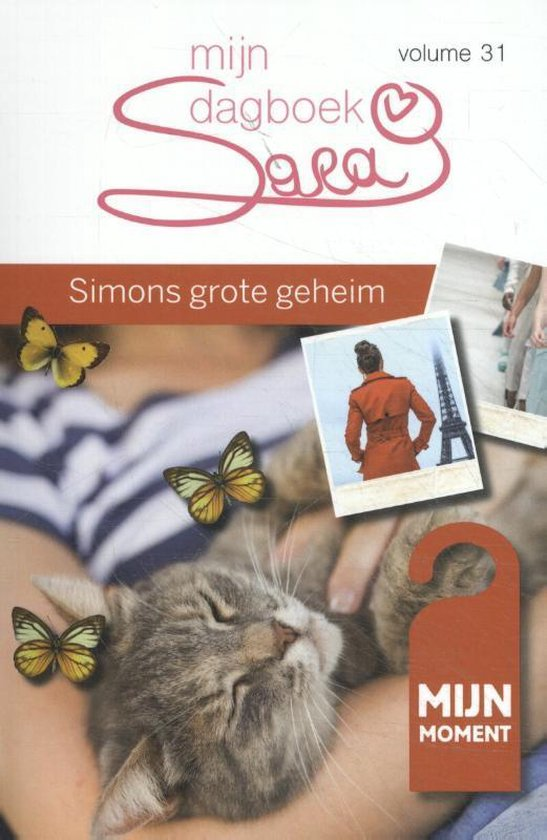 Mijn Moment 0 - Mijn dagboek Sara volume 31 Simons grote geheim - Ria Maes | Readingchampions.org.uk