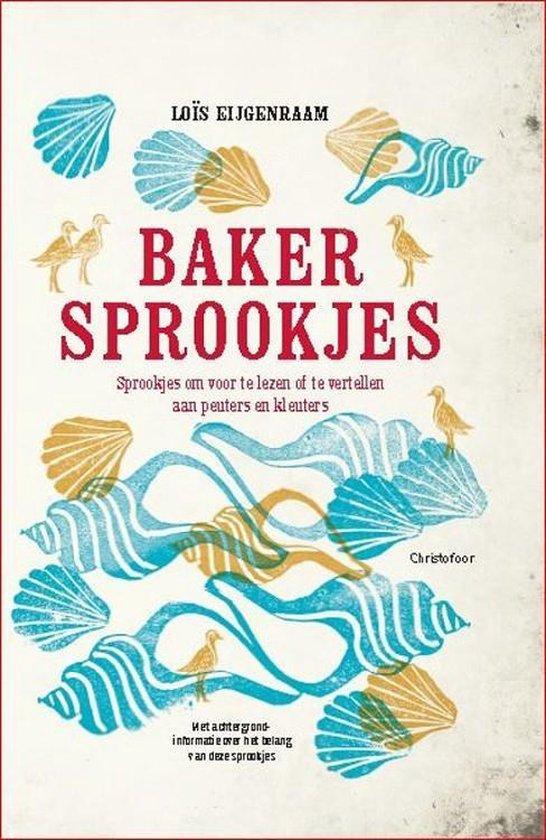 Bakersprookjes - Loïs Eijgenraam |