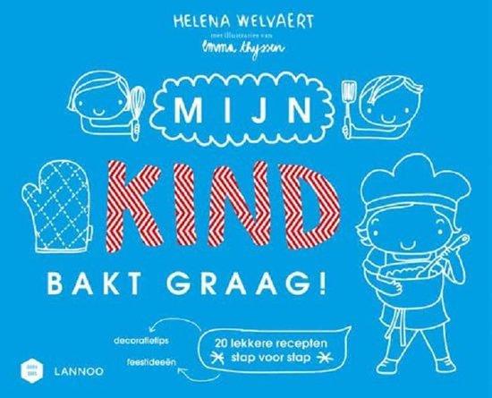 Mama Baas - Mijn kind bakt graag! - Helena Welvaert | Readingchampions.org.uk