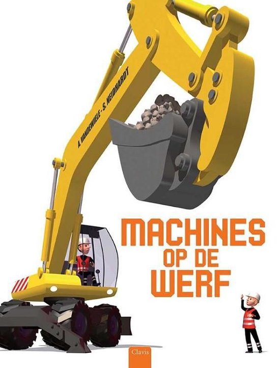 Machines op de werf - Agnès Vandewiele |