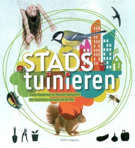 Stadstuinieren - Tialda Hoogeveen |