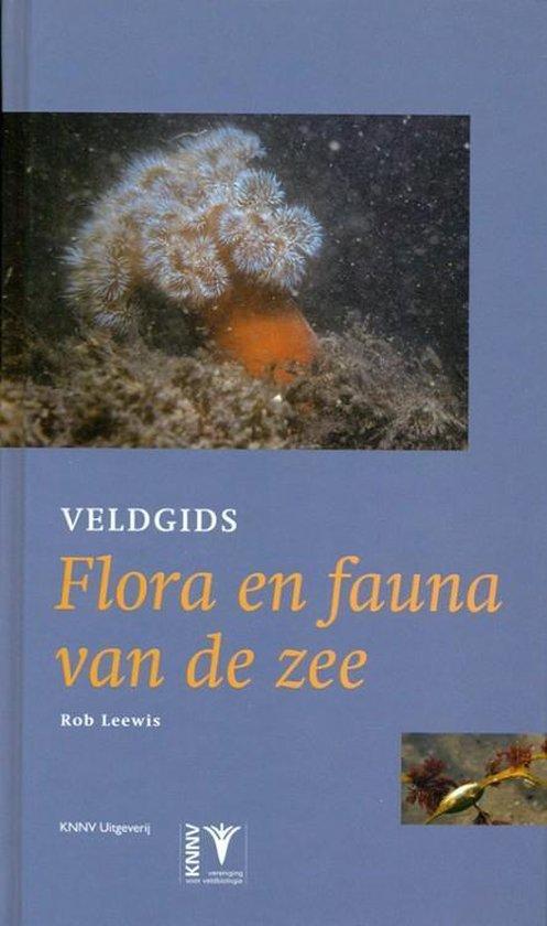 Veldgids Flora en Fauna van de Zee [Field Guide to Flora and Fauna of the North Sea] - Rob Leewis   Fthsonline.com