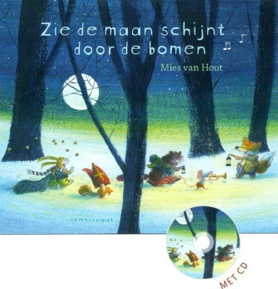 Zie de maan schijnt door de bomen - Mies van Hout | Readingchampions.org.uk