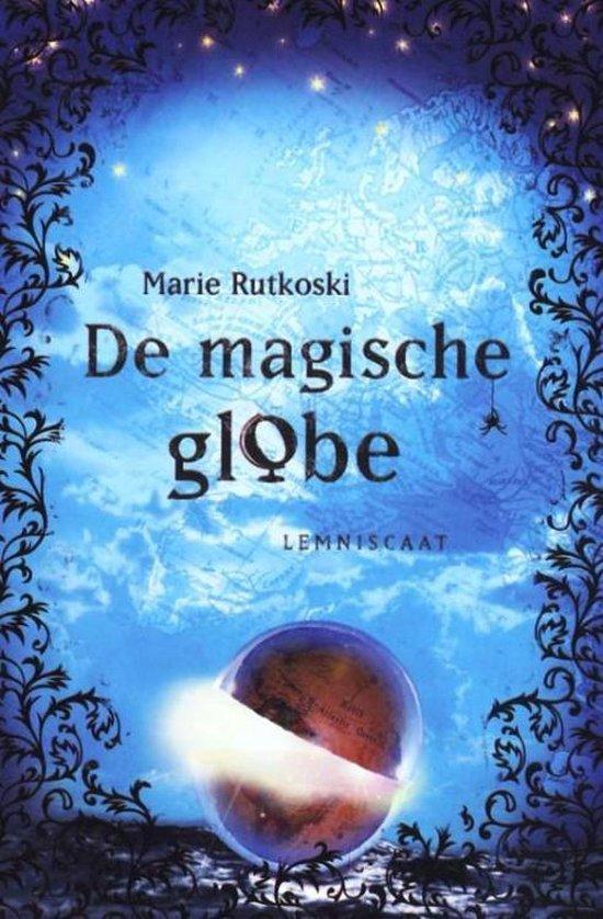 De magische globe - Marie Rutkoski  