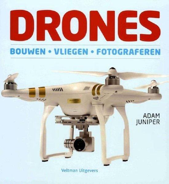 Boek cover Drones. Bouwen, vliegen, fotograferen van Adam Juniper (Paperback)