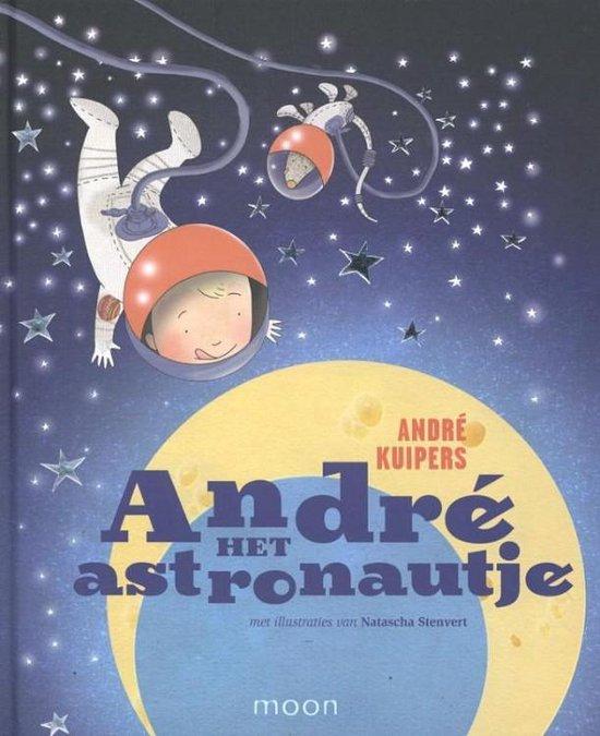 Andre het astronautje - André Kuipers |