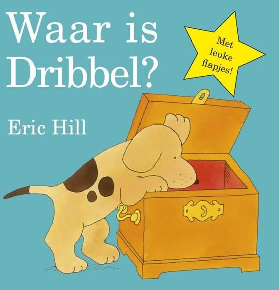 Dribbel - Waar is Dribbel? - Eric Hill |