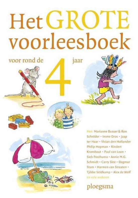 Boek cover Het grote voorleesboek voor rond de 4 jaar van Hetty Kleinloog (Hardcover)