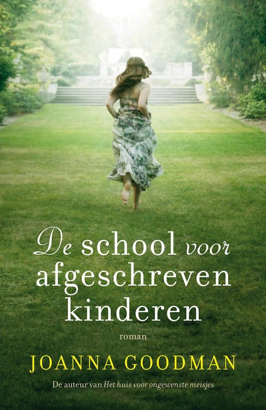 Boek cover De school voor afgeschreven kinderen van Joanna Goodman (Onbekend)
