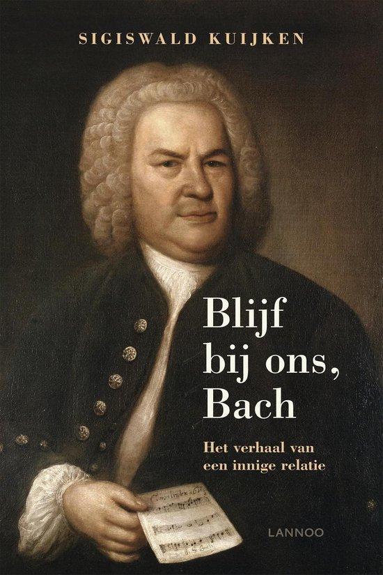 Blijf bij ons, Bach - Sigiswald Kuijken pdf epub