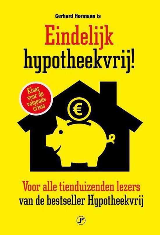 Eindelijk hypotheekvrij!