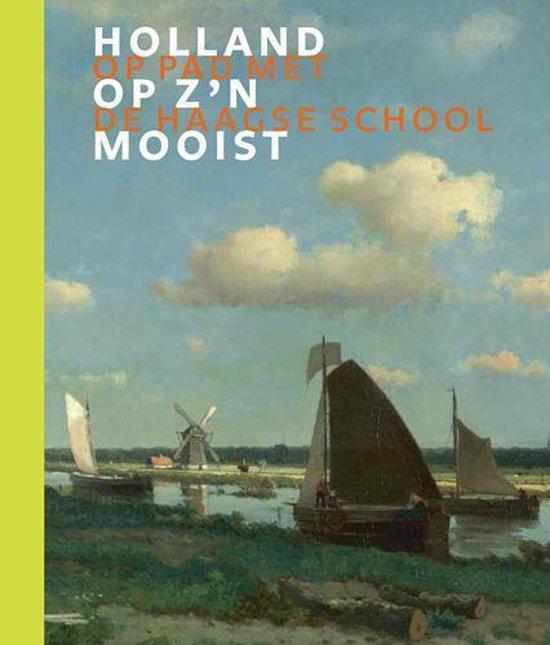 Holland op z'n mooist (andere omslag) - Frouke van Dijke  
