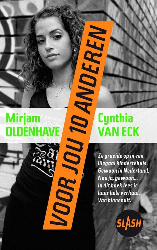 Slash 2 - Voor jou tien anderen - Mirjam Oldenhave | Readingchampions.org.uk