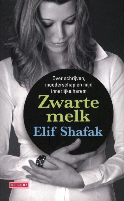 Zwarte melk - Elif Shafak |
