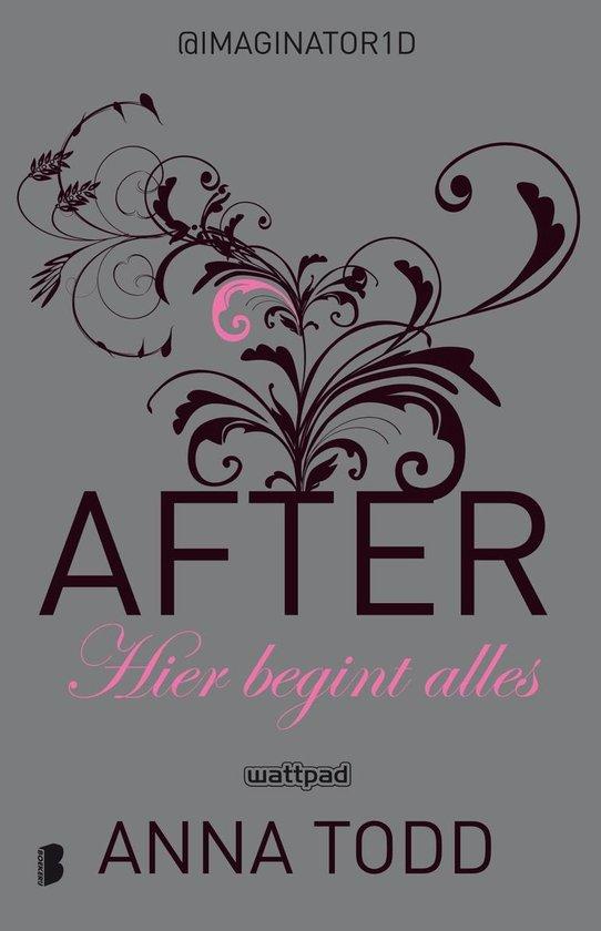 Boek cover After 1 - After 1: Hier begint alles van Anna Todd (Onbekend)