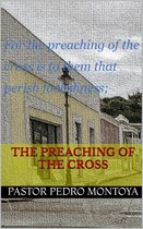 The Preaching of the Cross