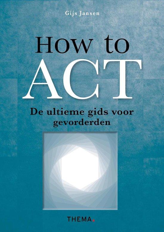 How to Act - Gijs Jansen |