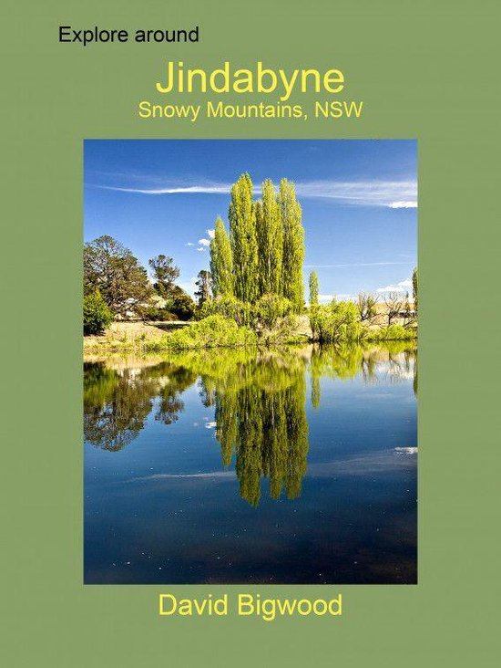 Explore around Jindabyne, Snowy Mountains, New South Wales