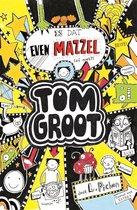 Tom Groot 7 -   Is dat even mazzel (of niet?)