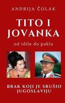 Tito i Jovanka od idile do pakla