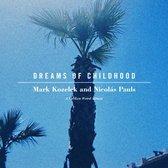Dreams Of Childhood: A Spoken Word Album