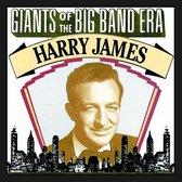 Giants Of The Big Band Era, Harry James