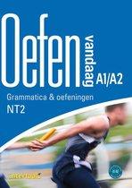 Oefen vandaag A1/A2 - Grammatica en oefeningen NT2