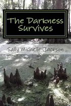 The Darkness Survives