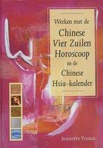 Werken Met De Chinese Vier Zuilen Horoscoop En De Chinese Hsia-Kalender