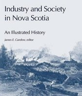 Industry and Society in Nova Scotia