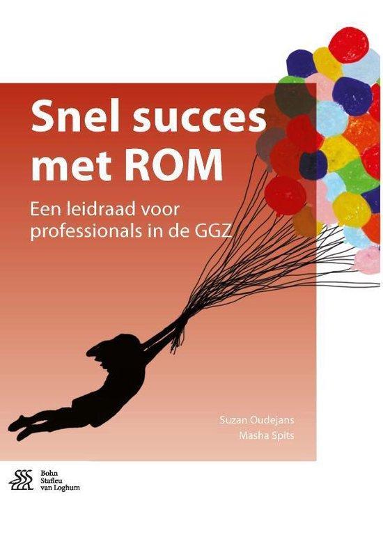 Snel succes met ROM - Suzan Oudejans |