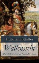 Wallenstein - Der Oberbefehlshaber der kaiserlichen Armee