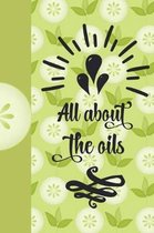 All about the Oils