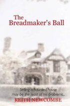 The Breadmaker's Ball