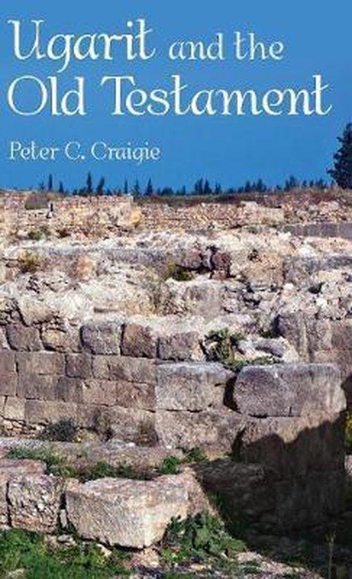 Boek cover Ugarit and the Old Testament van Peter C Craigie (Hardcover)
